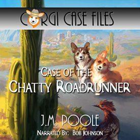 Bob Johnson Case of the chatty roadrunner